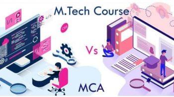 MCA Vs M.Tech